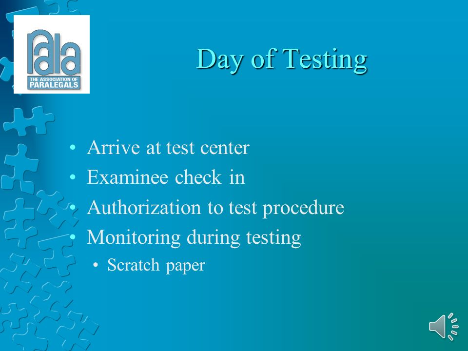 Prior to Test Day Information from NALA Instruction booklet Examinee names, dates, times Login information Material to hand to examinees Sign in sheet Essay question All material must be secure and not accessible to examinees or others.