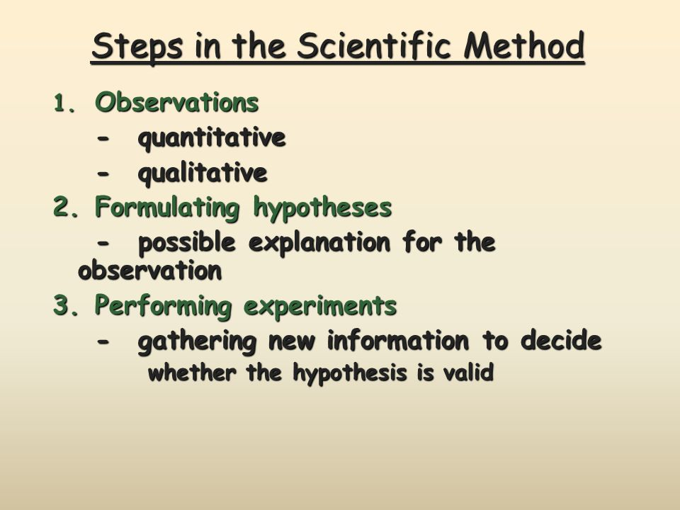 Steps in the Scientific Method 1.