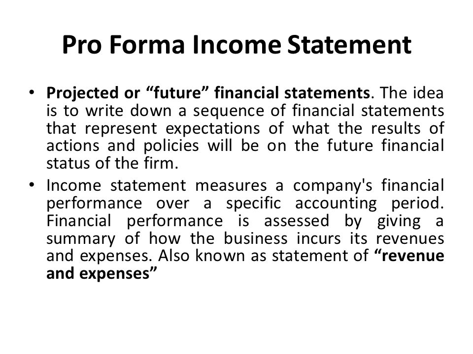pro forma income statement projected or future financial