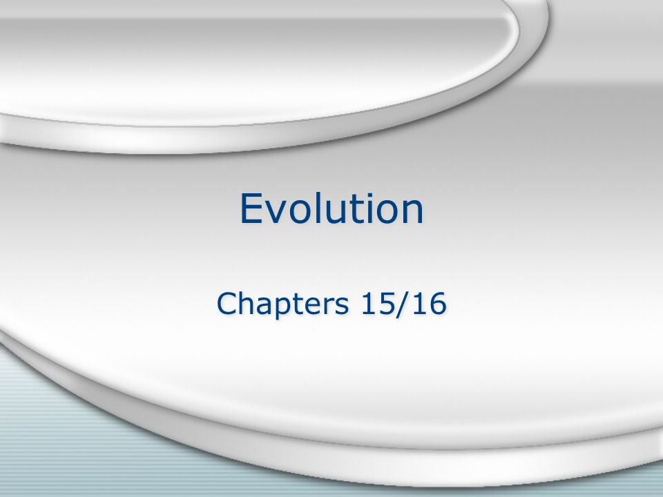 Evolution Chapters 15/16
