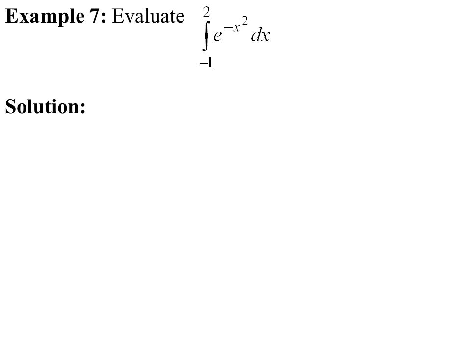 Example 7: Evaluate Solution: