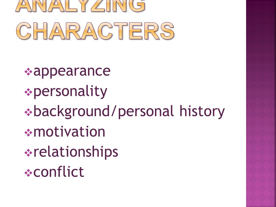 appearance  personality  background/personal history  motivation  relationships  conflict