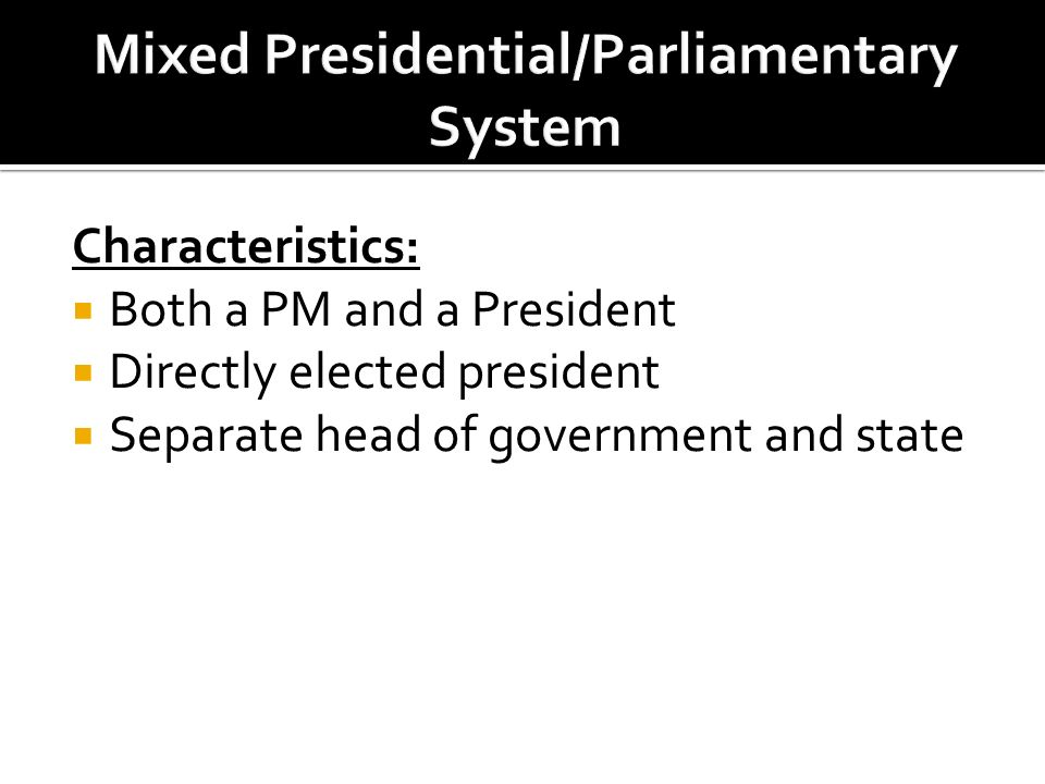 characteristics of parliamentary system of government