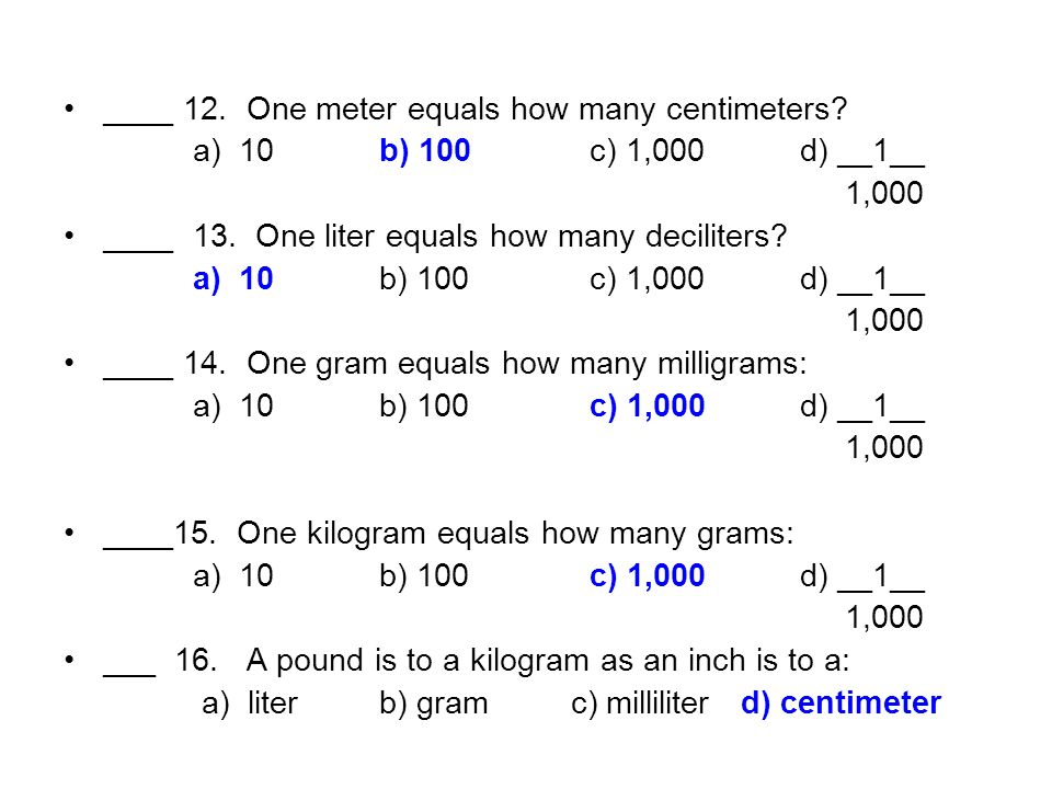 One Meter Equals How Many Centimeters A 10b 100 C