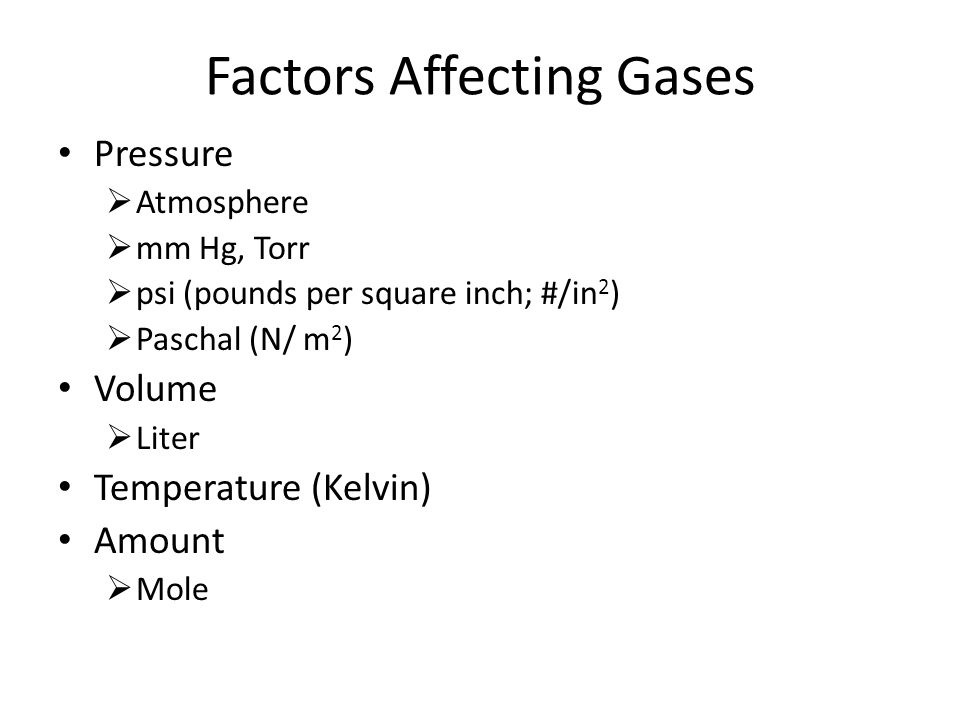 Gas Laws Why Gases Behave As They Do  Factors Affecting Gases