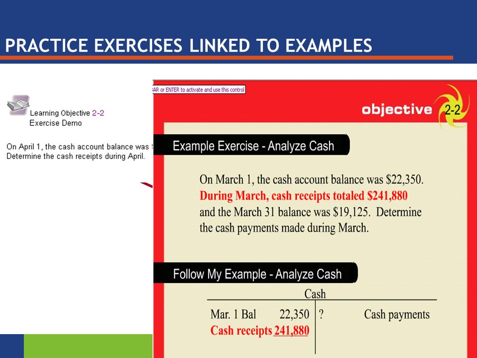 Exercise Demos Step You Through PRACTICE EXERCISES LINKED TO EXAMPLES