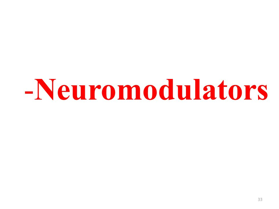 33 -Neuromodulators