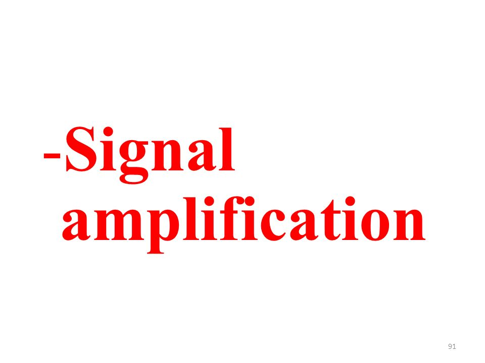 91 -Signal amplification