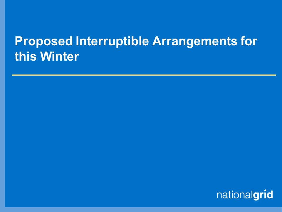Proposed Interruptible Arrangements for this Winter