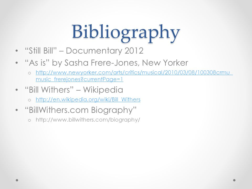Bill Withers R&B Singer/Songwriter  Personal History Born