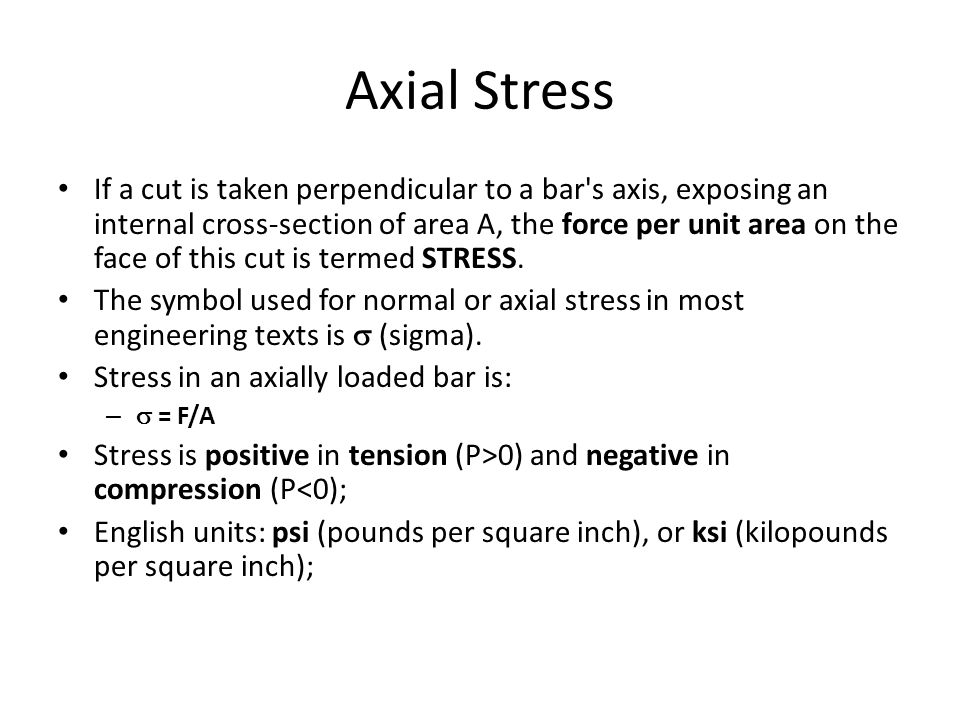 Axial Members Axial Members Which Support Load Only Along Their