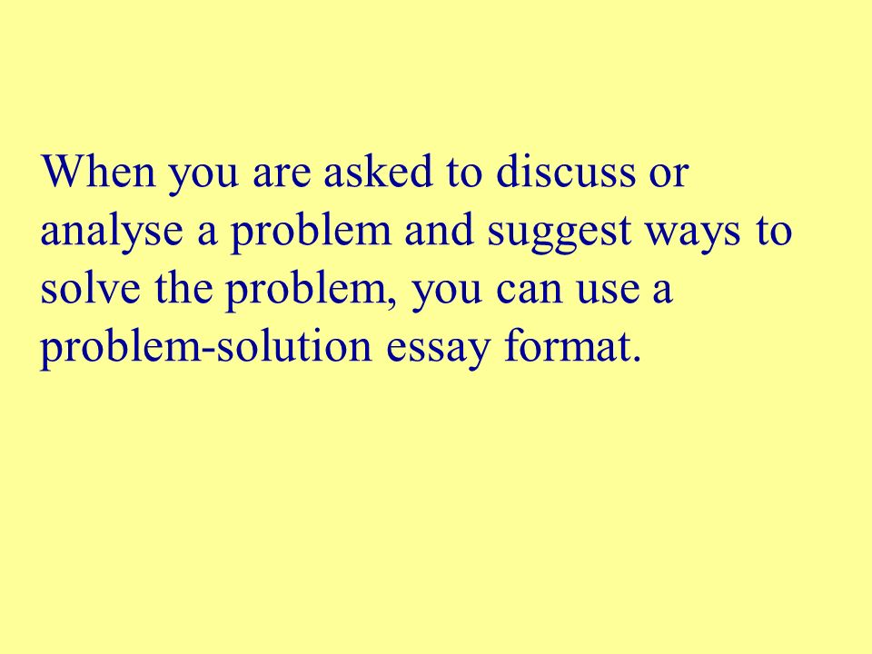 Essay On Healthcare  When You Are Asked To Discuss Or Analyse A Problem And Suggest Ways To  Solve The Problem You Can Use A Problemsolution Essay Format Persuasive Essays For High School also Essay On My School In English Writing A Problemsolution Essay  Below Are Seven Essay Questions  Best Essays In English