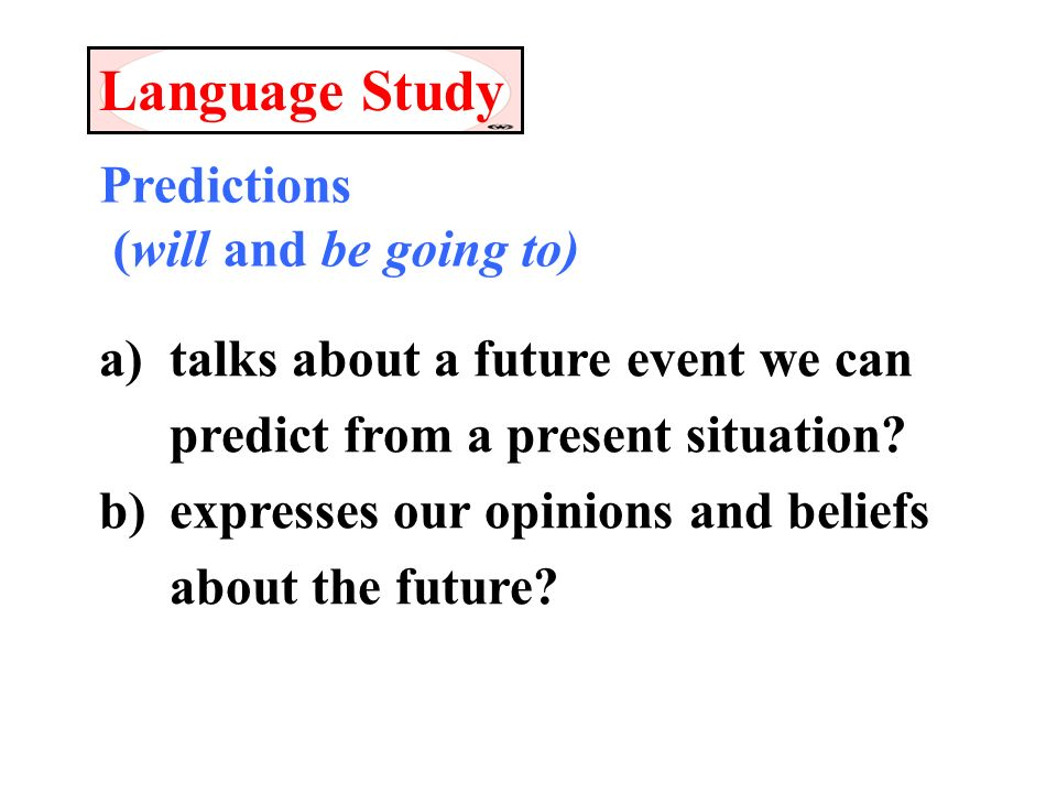 Lesson1-2 grammar  Predictions (will and be going to) a