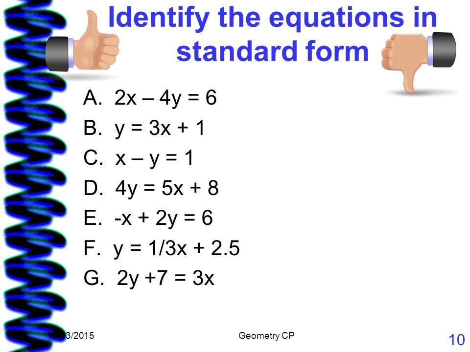Todays Agenda E E How Do You Rewrite Equations From Standard