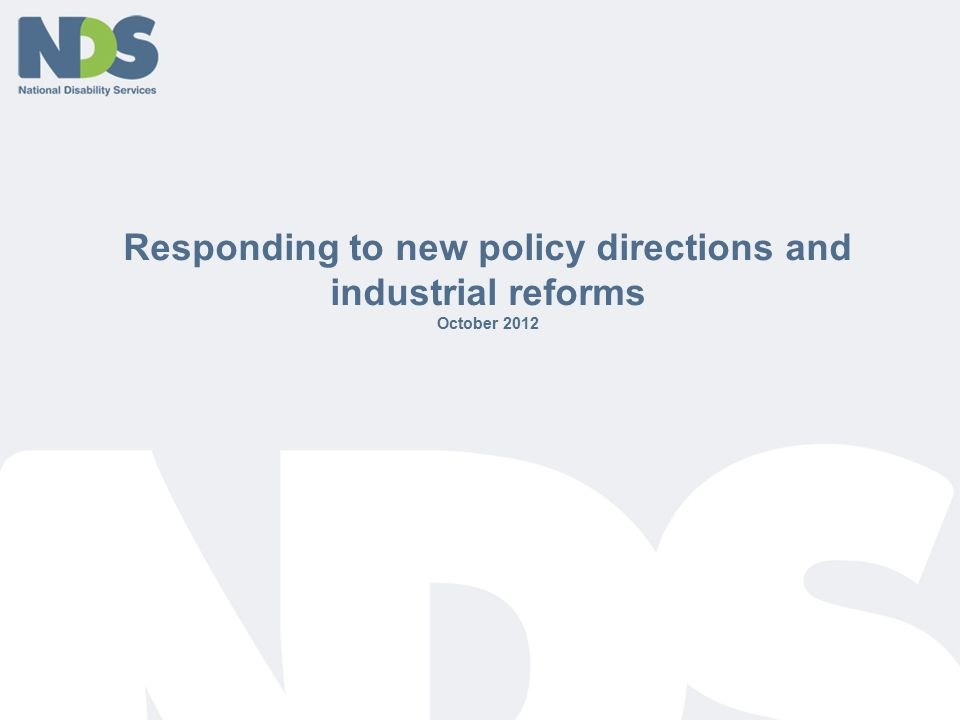 Responding to new policy directions and industrial reforms October 2012