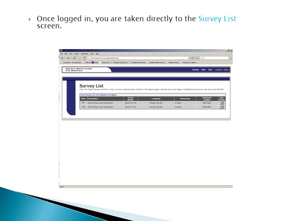  Once logged in, you are taken directly to the Survey List screen.
