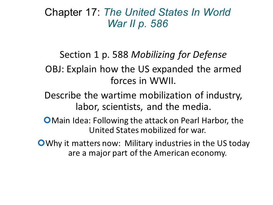 Chapter 17: The United States In World War II p  586 Section