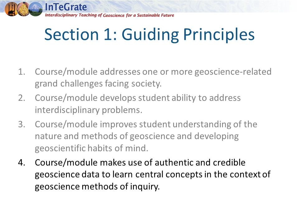 Section 1: Guiding Principles 1.Course/module addresses one or more geoscience-related grand challenges facing society.