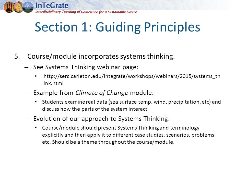Section 1: Guiding Principles 5.Course/module incorporates systems thinking.