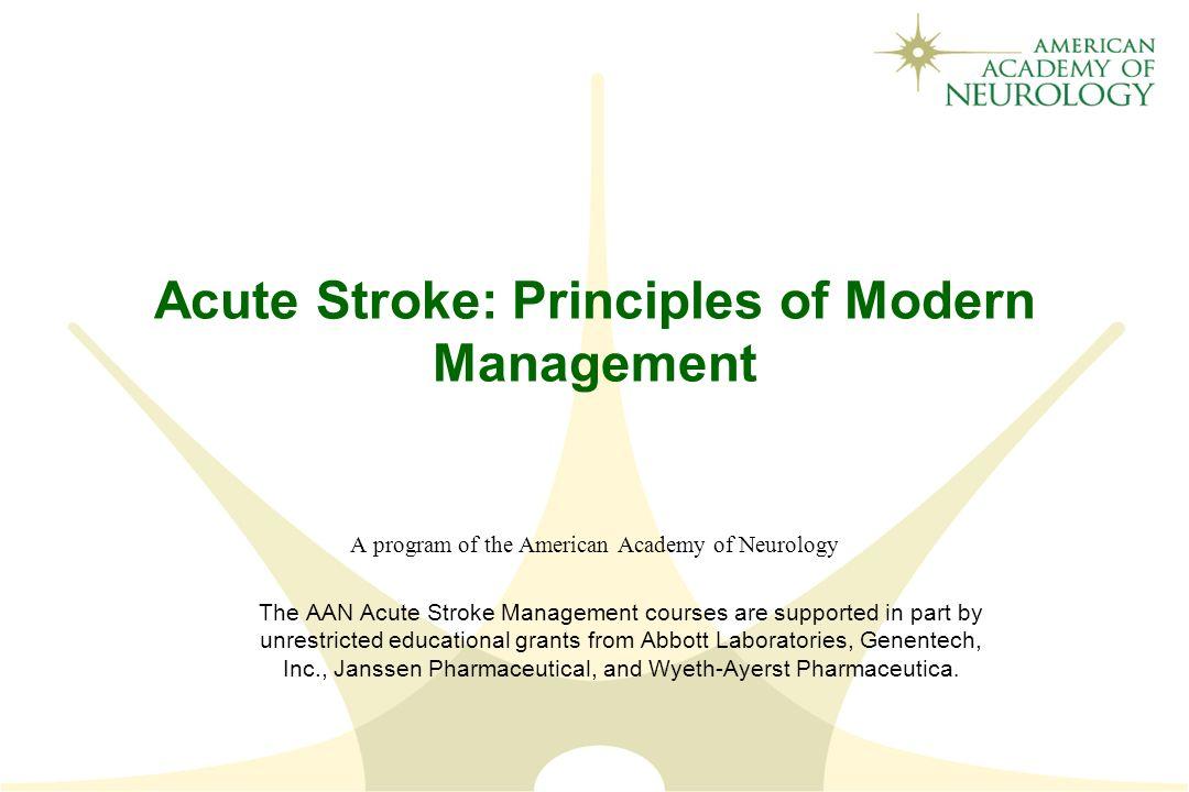 Acute Stroke: Principles of Modern Management A program of