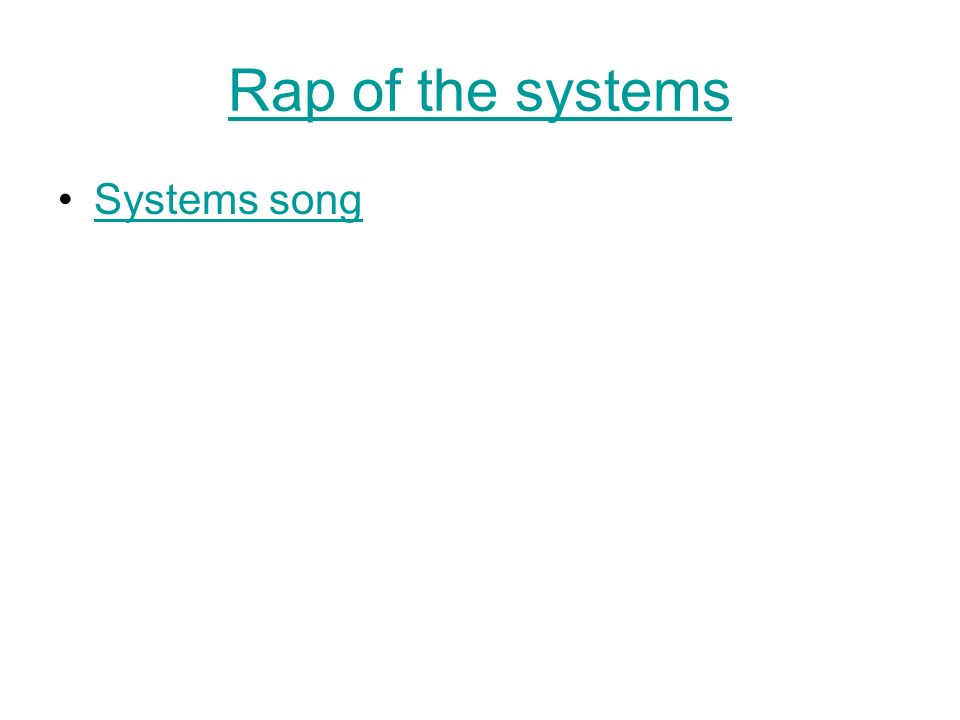 Rap of the systems Systems song