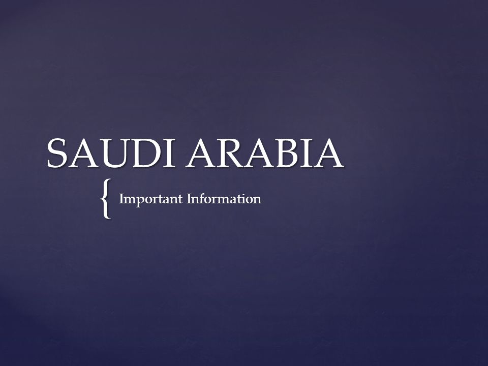 SAUDI ARABIA Important Information   Personal Customs