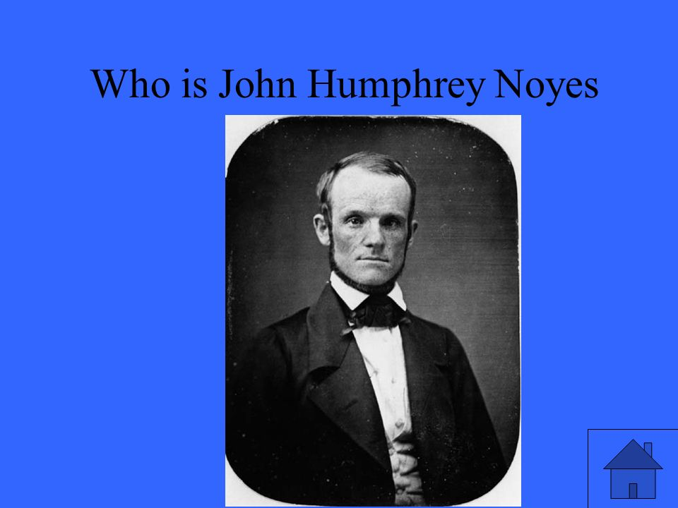 43 Who is John Humphrey Noyes