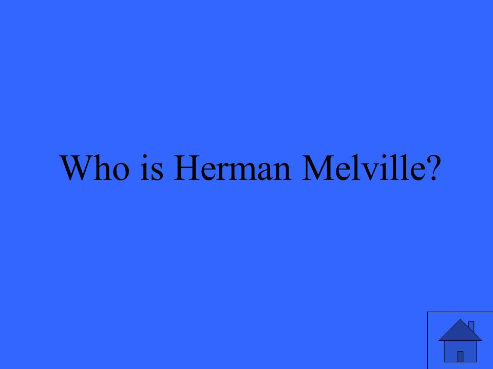 7 Who is Herman Melville
