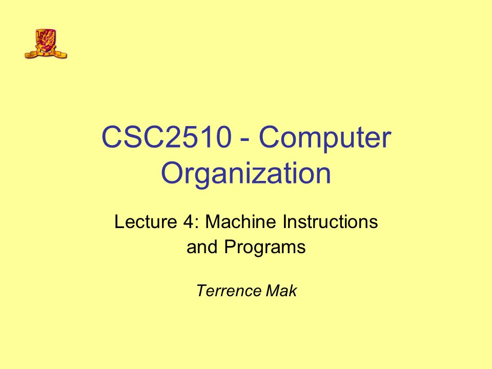 Csc Computer Organization Lecture 4 Machine Instructions And