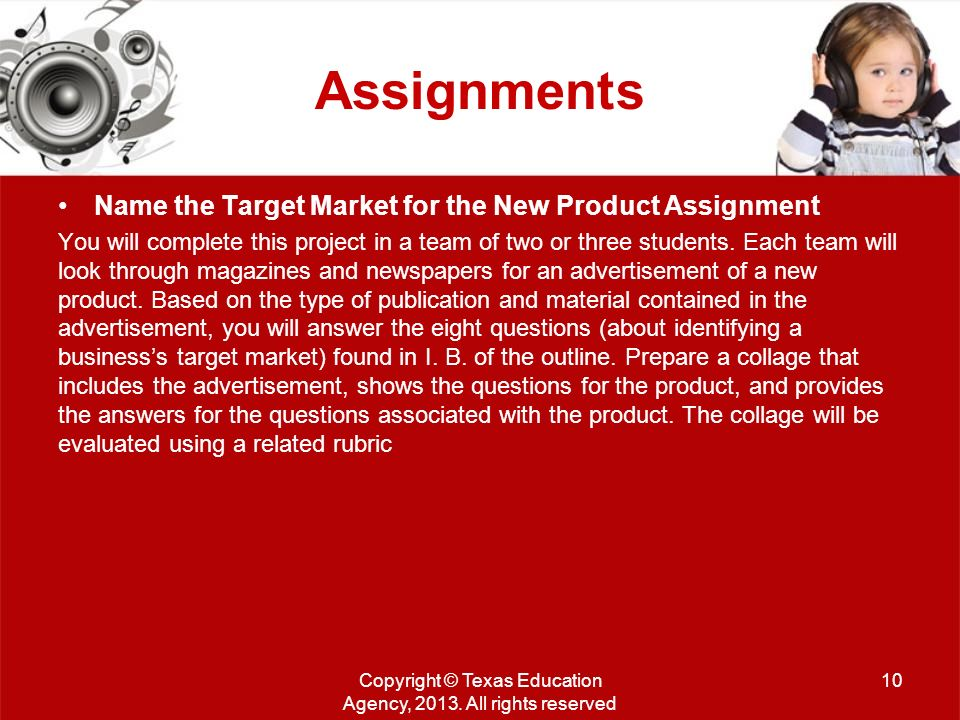 Assignments Name the Target Market for the New Product Assignment You will complete this project in a team of two or three students.