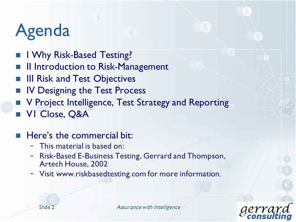 Risk-Based Testing – An Overview Assurance with IntelligenceSlide 1