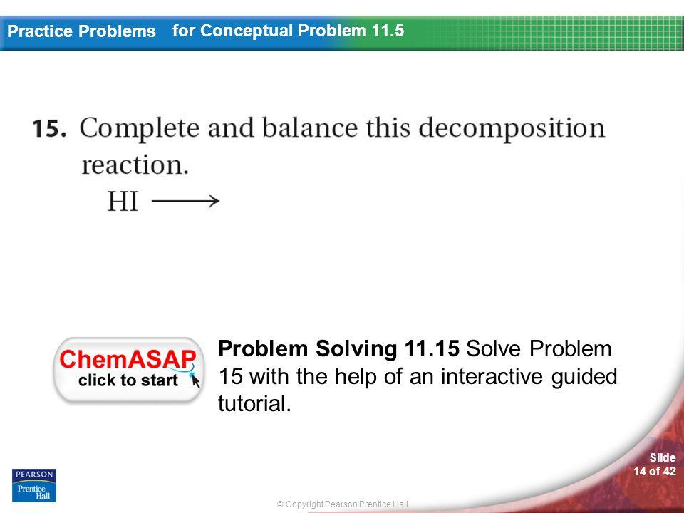 slide 1 of 42 chemistry copyright pearson prentice hall slide 2 rh slideplayer com AP Chemistry Practice Problems General Chemistry Practice Problems