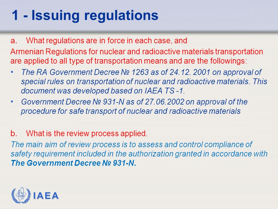 IAEA 1 - Issuing regulations a.