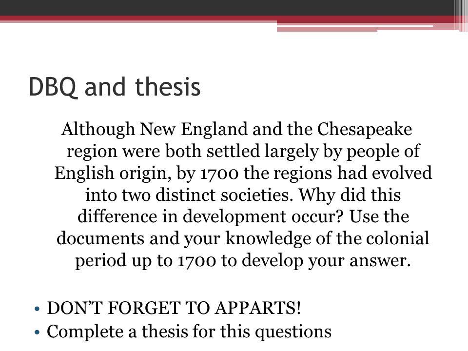 although new england and the chesapeake region dbq essay