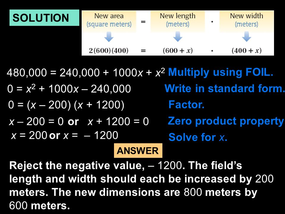 SOLUTION 480,000 = 240, x + x 2 Multiply using FOIL.