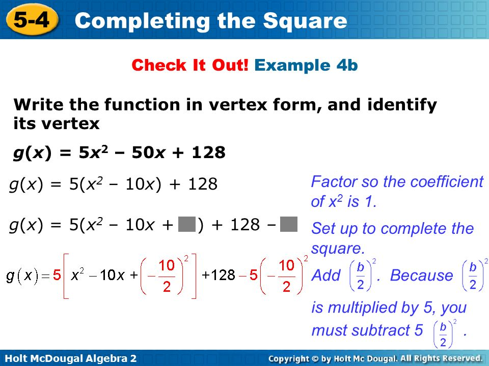 Holt Mcdougal Algebra Completing The Square Solve Quadratic