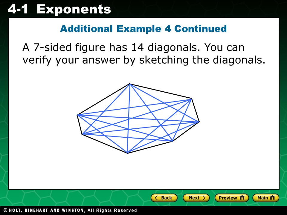 Evaluating Algebraic Expressions 4-1Exponents A 7-sided figure has 14 diagonals.