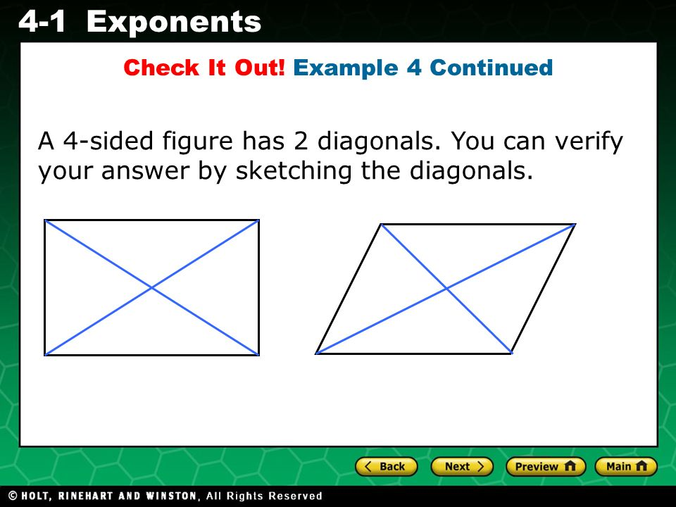 Evaluating Algebraic Expressions 4-1Exponents A 4-sided figure has 2 diagonals.