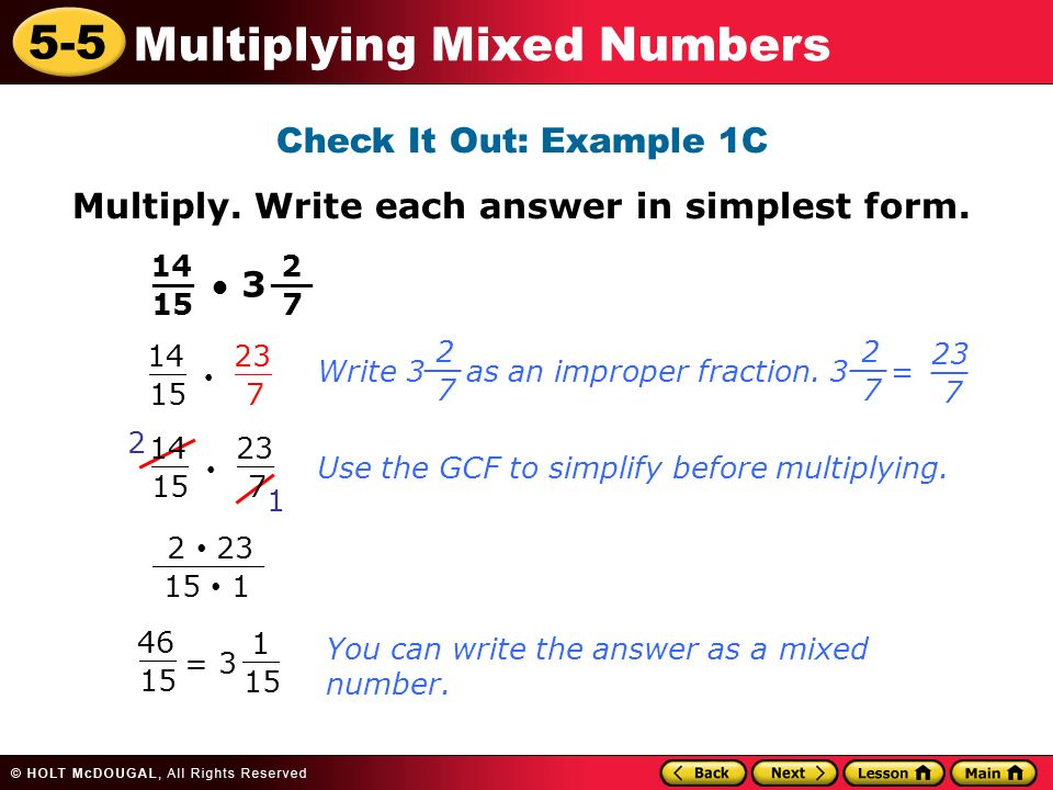 7/14 in simplest form  8-8 Multiplying Mixed Numbers Learn to multiply mixed ...