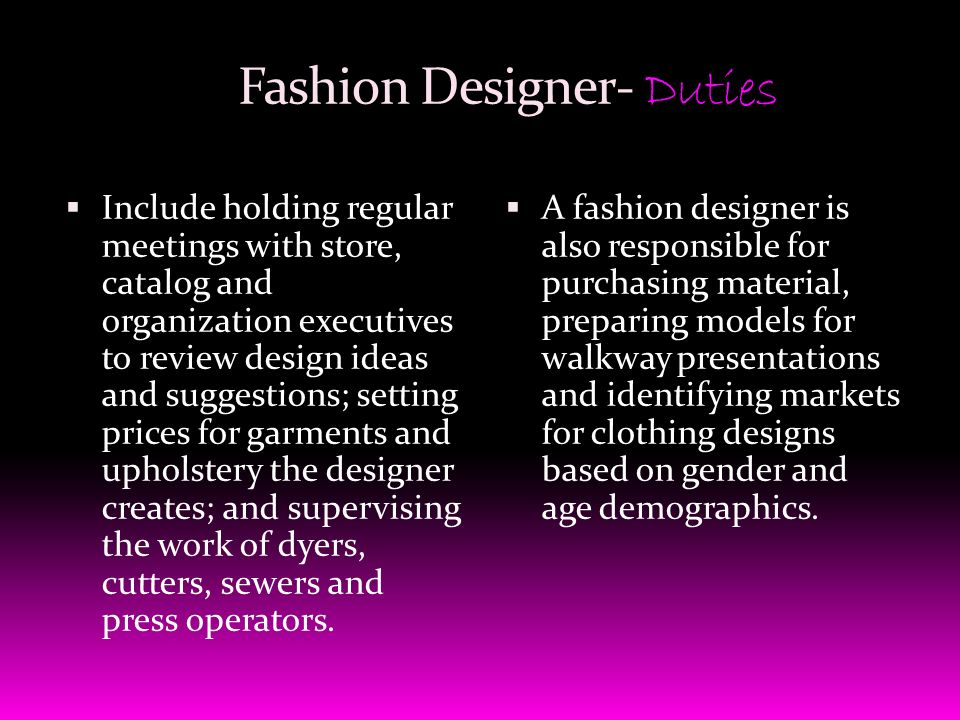 Fashion Designer Textiles Analysis Magazine Editor Stylist Fabric Development Manager Tailor Sourcing Textiles Colorist Department Store Buyer Fashion Ppt Download