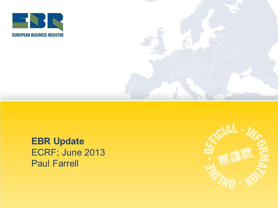 Bucharest   June 2013 EBR Update ECRF