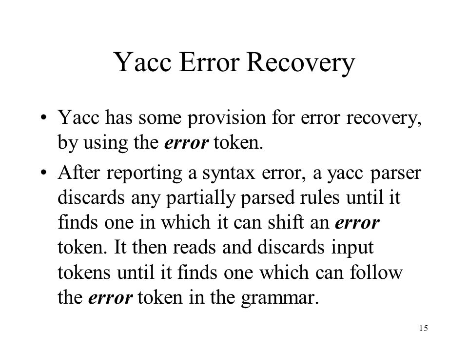 1 Using Yacc Part Ii 2 Main How Do I Activate The Parser