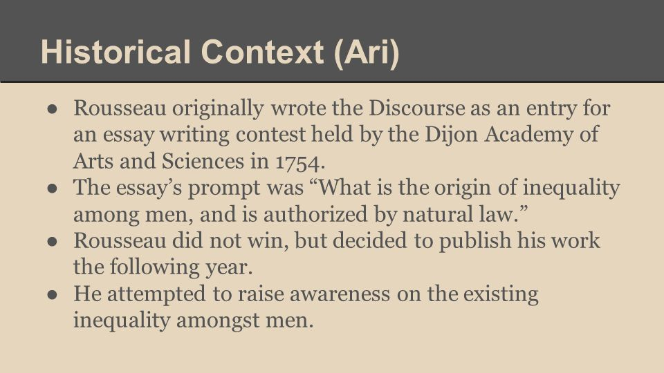 Jeanjacques Rousseau Born On June In Geneva Which At The Time Was  Historical Context Ari  Rousseau Originally Wrote The Discourse As An  Entry For An Health Is Wealth Essay also Can I Buy An Assignment For A Masters  Purchase A Powerpoint Presentation