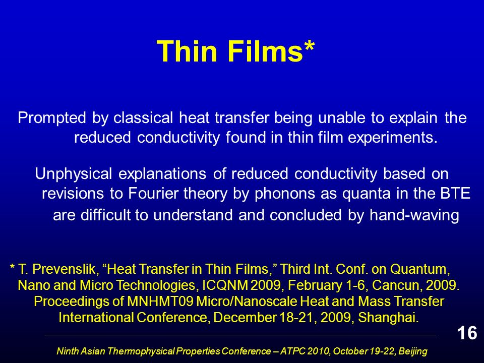 Ninth Asian Thermophysical Properties Conference – ATPC 2010
