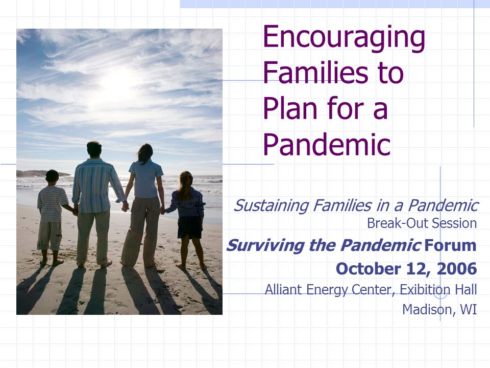 Encouraging Families to Plan for a Pandemic Sustaining Families in a ...