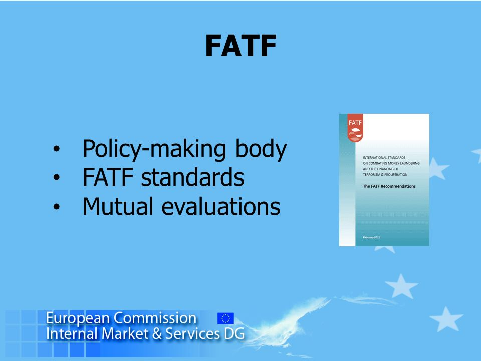 Policy-making body FATF standards Mutual evaluations FATF