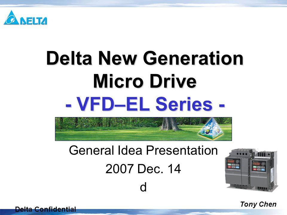 Delta Confidential General Idea Presentation 2007 Dec 14 D Delta