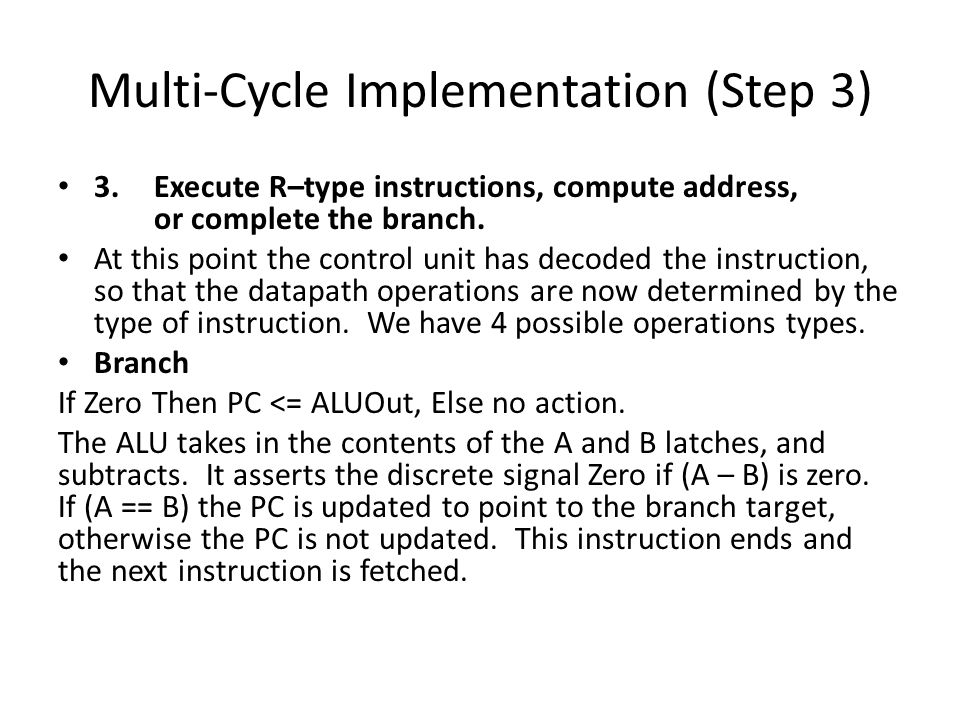 Multi-Cycle Implementation (Step 3) 3.