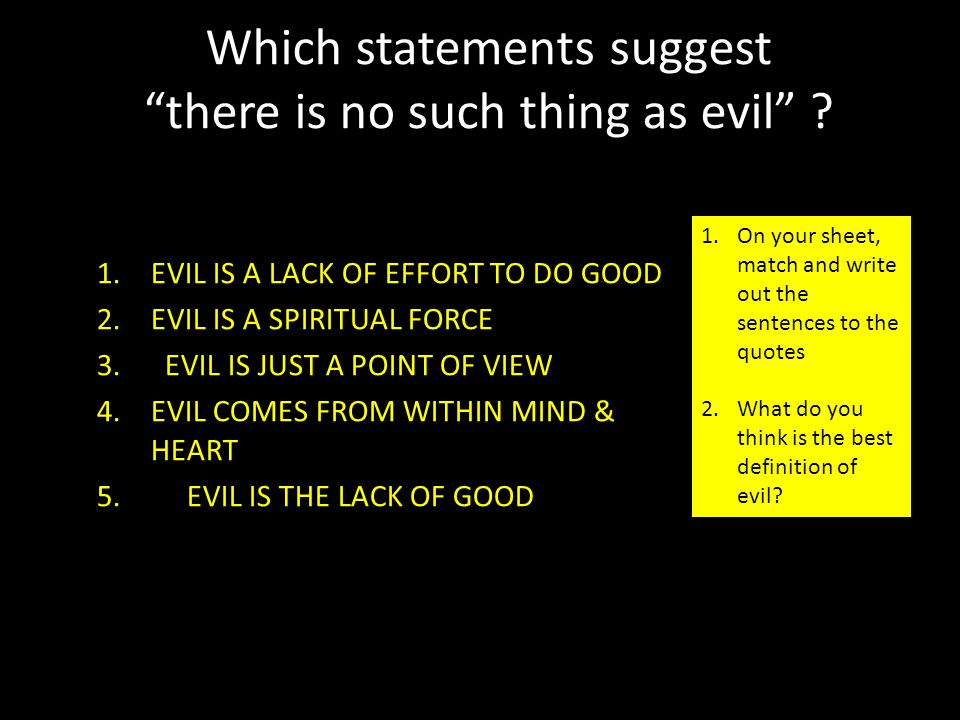 Who Would You Say Is The Worst Example Of Evil What Is Evil 1 To