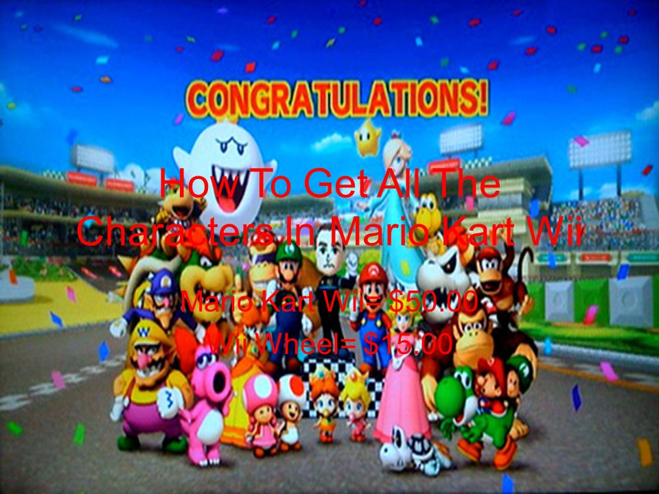 How To Get All The Characters In Mario Kart Wii Mario Kart Wii